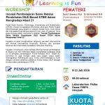 WORKSHOP : Inovasi Pembelajaran Sains Melalui Pendekatan ISLE Based STEM dalam Menghadapi Abad 21